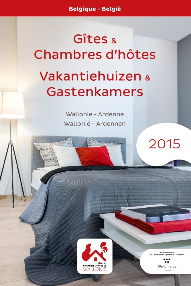 Le guide 2015 des g tes et chambres d h tes de wallonie for O chambres d hotes le gua